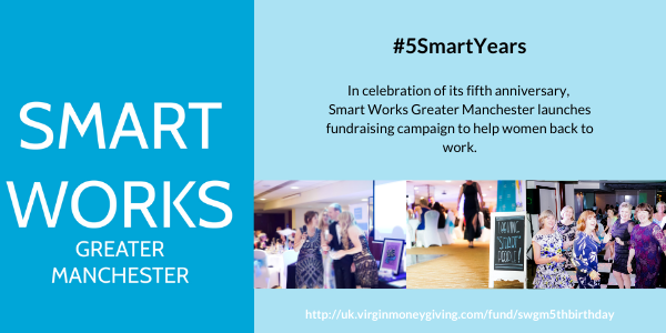 Smart Works Greater Manchester launches fundraising campaign to help women back to work